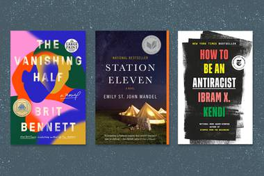 'How to Be an Antiracist,' 'Station Eleven,' 'The Vanishing Half' and more.